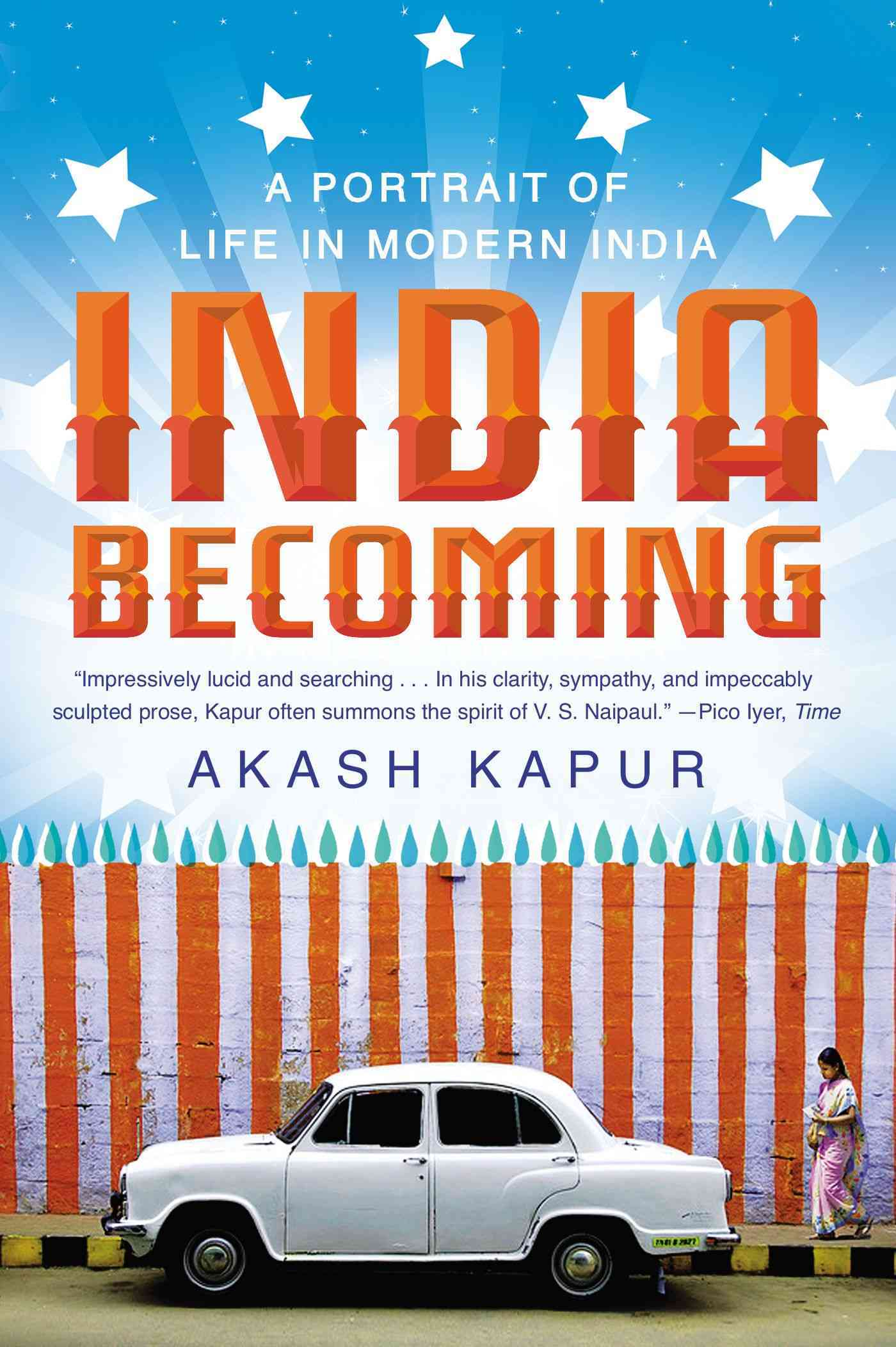 India Becoming By Kapur, Akash